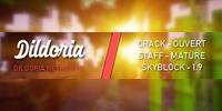 ► Dildoria | SkyBlock | Farm2Win | Crack-ON ◄
