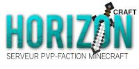 Horizoncraft™ - PVP / Factions / Vanilla / Crack ON