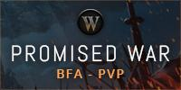 [BFA ] PROMISED WAR - PVP COMPETITIVE